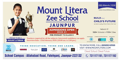Teachers required for all the subjects. Interested candidates can apply. Interview Date : 15th February 2020. (10.00 am. to 2.00 pm.) | Mount Litera Zee School Jaunpur | to know more call 7311171181, 7311171182, 9320063100