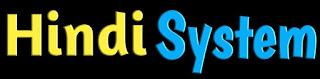 Hindi System - जानकारी हिन्दी मे   