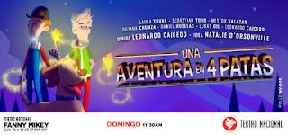 Una Aventura en 4 Patas | Teatro Nacional