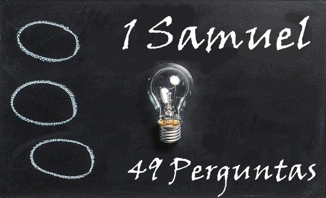 1 Samuel 49 Perguntas