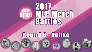 2017 MLP Merch Battles - Round 6