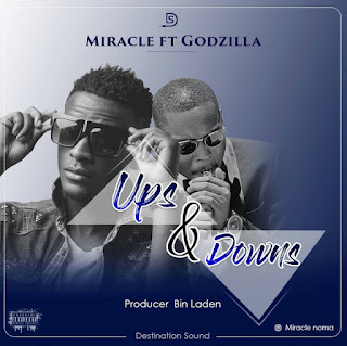 Miracle Ft. Godzilla - Ups & Downs