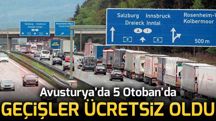 Avusturya'da 5 Otobandaki Geçişlerde Vignette Ücretleri Kaldırıldı