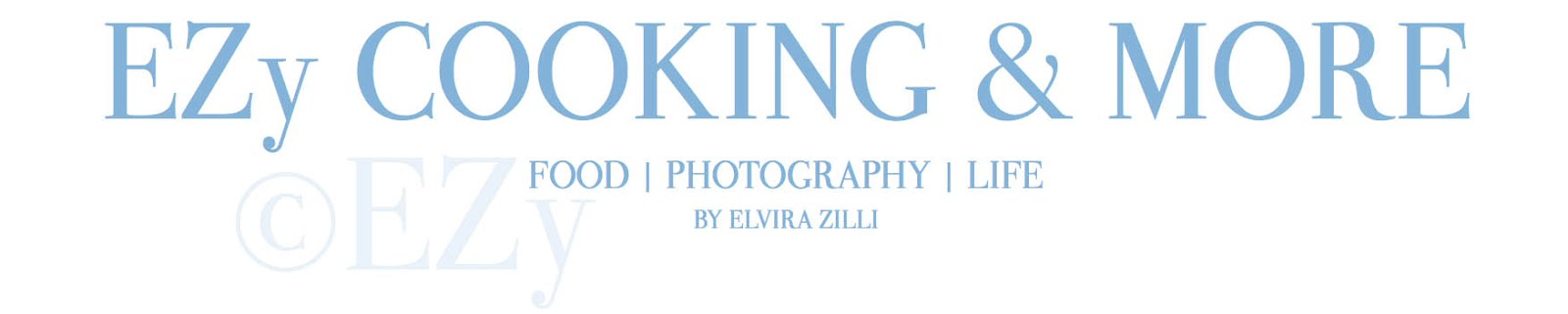 EZy cooking & more by Elvira Zilli