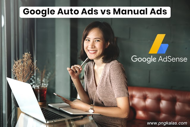 Google Adsense Auto Ads vs Manual Ads