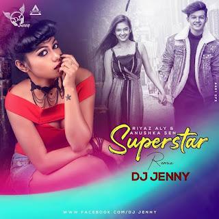 SUPERSTAR (REMIX) - DJ JENNY