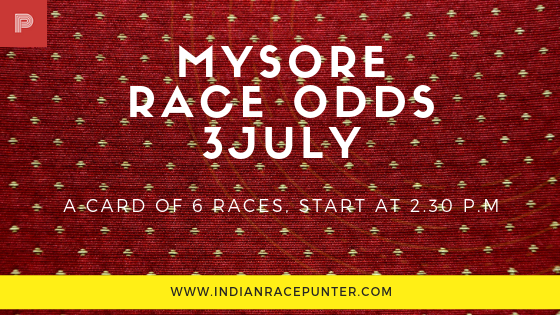 Mysore Race Odds 3 July, trackeagle,track eagle, racingpulse, racingpulse