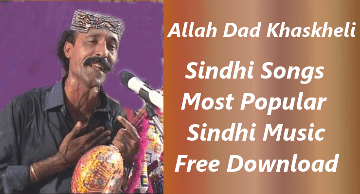 Allah Dad Khaskheli - Top 20  Sindhi Songs Free Download