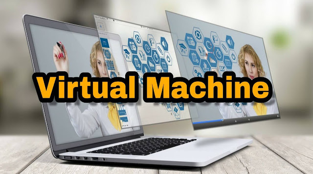 What is Virtual Machine