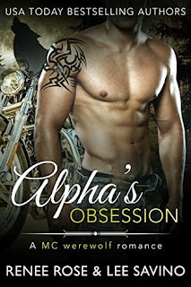 Alpha's Obsession by Renee Rose and Lee Savino