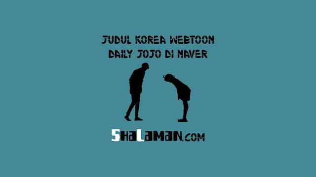 Judul Korea Webtoon Daily Jojo di Naver