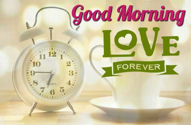 Beautiful Good Morrning image with alarm clock love for ever