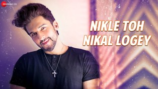 Nikle Toh Nikal Logey Lyrics - Geet Sagar