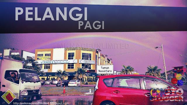 Pelangi Pagi @Gelang Patah