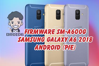 Firmware SM-A600G Samsung Galaxy A6 2018 (Pie)