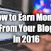 ब्लॉगर्स के लिये पैसा कमानें का अदभुत मौका