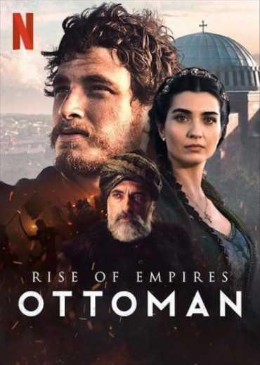 مسلسل التاريخي النهضة العثمانية Rise of Empires: Ottoman S01 موسم 1 بجودة 1080p WEBRip مشاهدة مباشرة اون لاين وتحميل مباشر