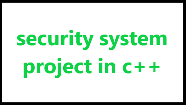 security system project in c++