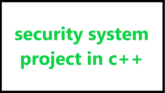 security system project in c++ - Algomentor