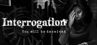 interrogation-you-will-be-deceived-pc-cover