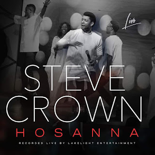LYRICS: Steve Crown - Hosanna