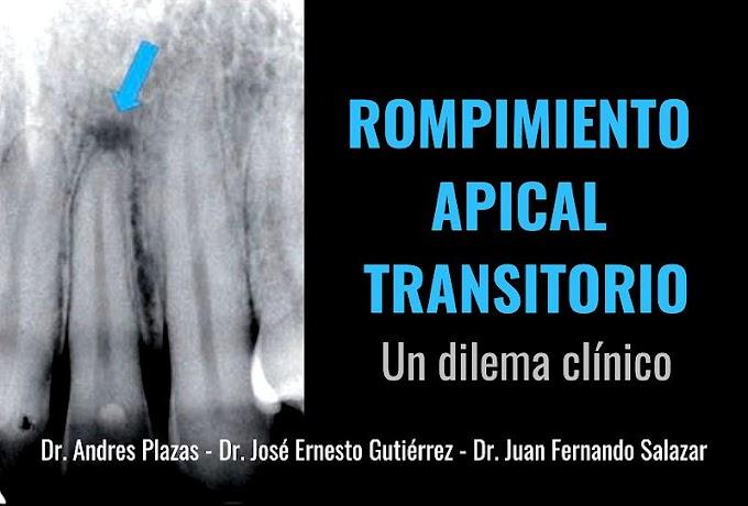 TRAUMA DENTAL: Rompimiento apical transitorio: un dilema clínico