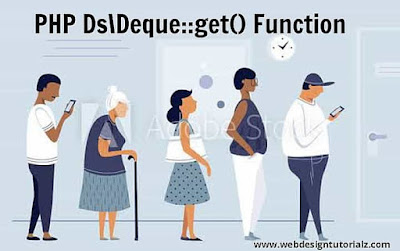 PHP Ds\Deque::get() Function