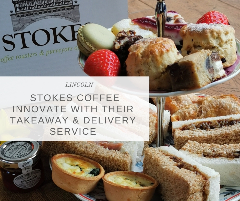 Stokes Coffee Lincoln innovate with takeaway and delivery service