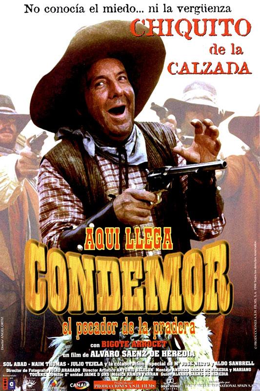 Pelicula Aqui llega Condemor - Chiquito de la Calzada
