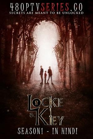 Locke & Key Season 1 Full Hindi Dual Audio Download 480p 720p All Episodes [ हिंदी + English ] thumbnail
