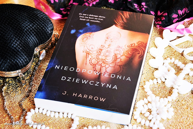 """""""Nieodpowiednia dziewczyna"""" J.Harrow"""
