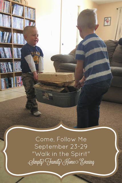 """Come, Follow Me; Simply Family Home Evening FHE lessons: Sep 23-29 """"Walk in the Spirit"""""""