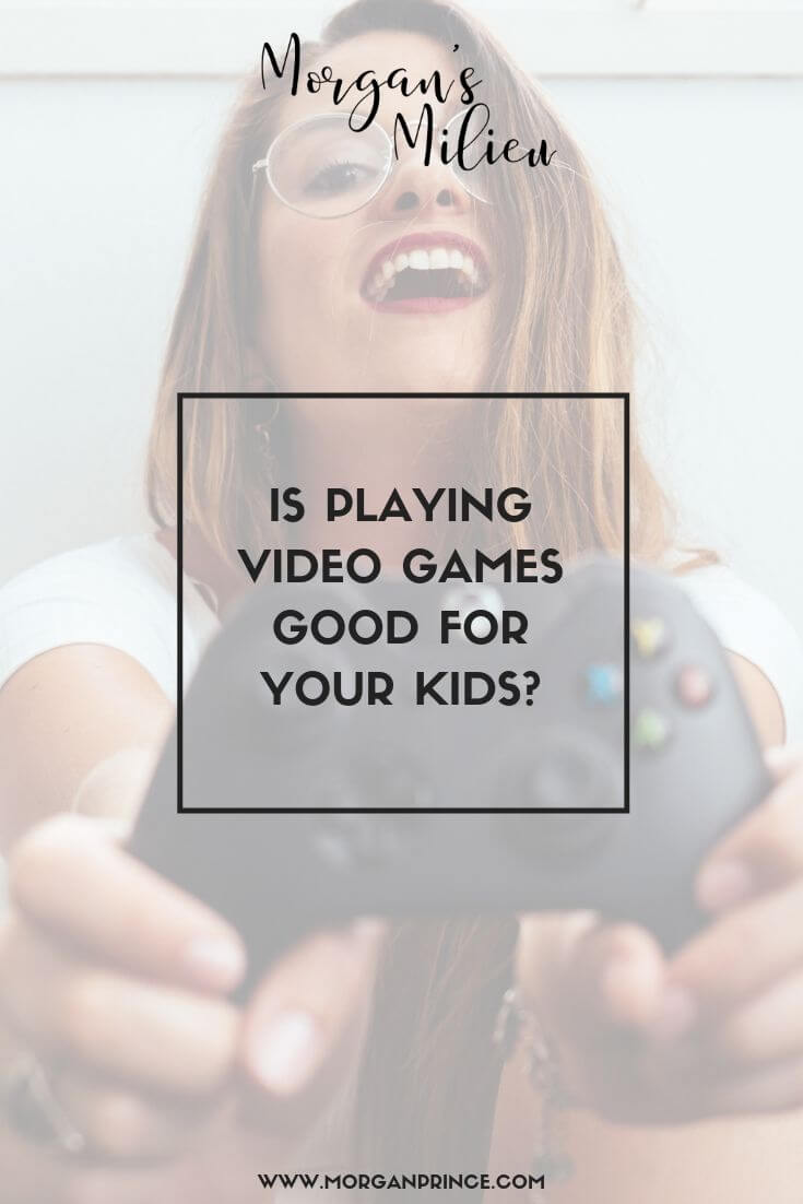 Is Playing Video Games Good For Your Kids? | Mum of school-aged kids who love playing games?