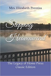 """Stepping Heavenward"" by Mrs. Elizabeth Prentiss"