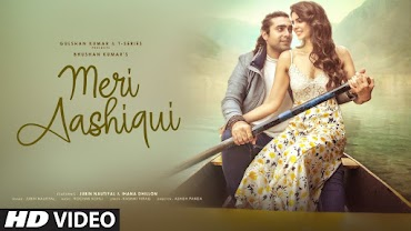 मेरी आशिकी Meri Aashiqui Lyrics-हिंदी - Jubin Nautiyal