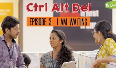 Ctrl Alt Del: Ep. 3 – I Am Waiting – Web Series