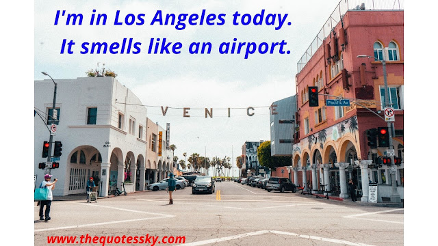 37+ Los Angeles Instagram Captions Also Funny Quotes