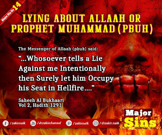 MAJOR SIN. 14.2. LYING ABOUT Allah OR PROPHET MUHAMMAD (PBUH)