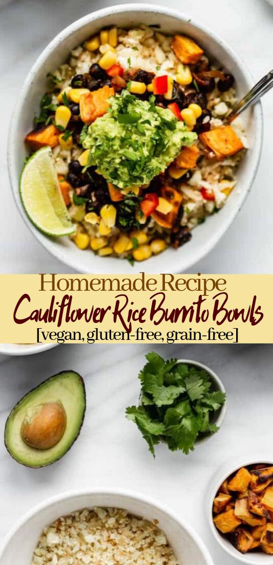 Cauliflower Rice Burrito Bowls [vegan, gluten-free, grain-free] #dinnerrecipe #food #amazingrecipe #easyrecipe