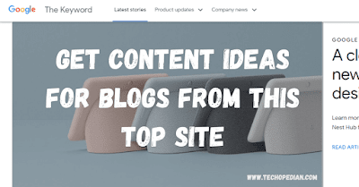 Get Content Ideas For Blogs From This Top Site | Keyword Google Blog: