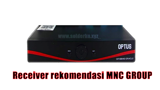 Receiver rekomendasi MNC GROUP