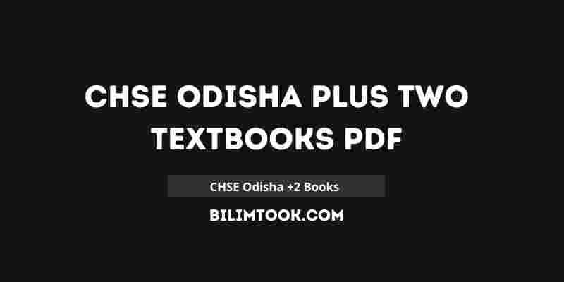 CHSE Odisha Plus Two Textbooks PDF For +2 1st and 2nd Year