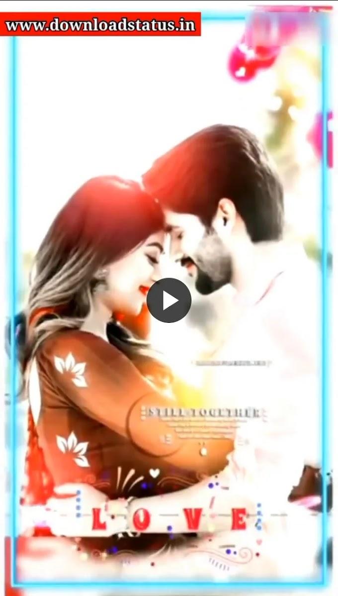 4K Full Screen Whatsapp Status Video Download - FHD+ Love Video Status Download