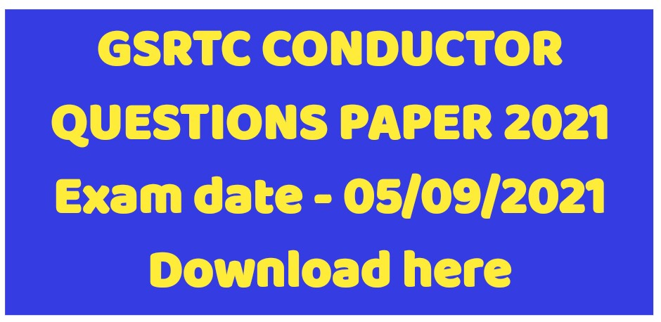 GSRTC Conductor Question Paper 2021