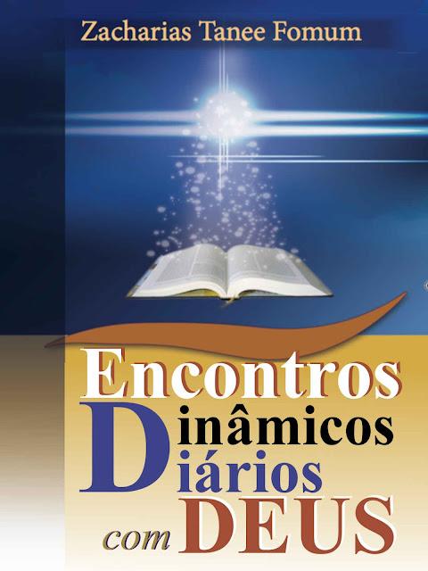 Encontros Dinâmicos Diários Com Deus Zacharias Tanee Fomum