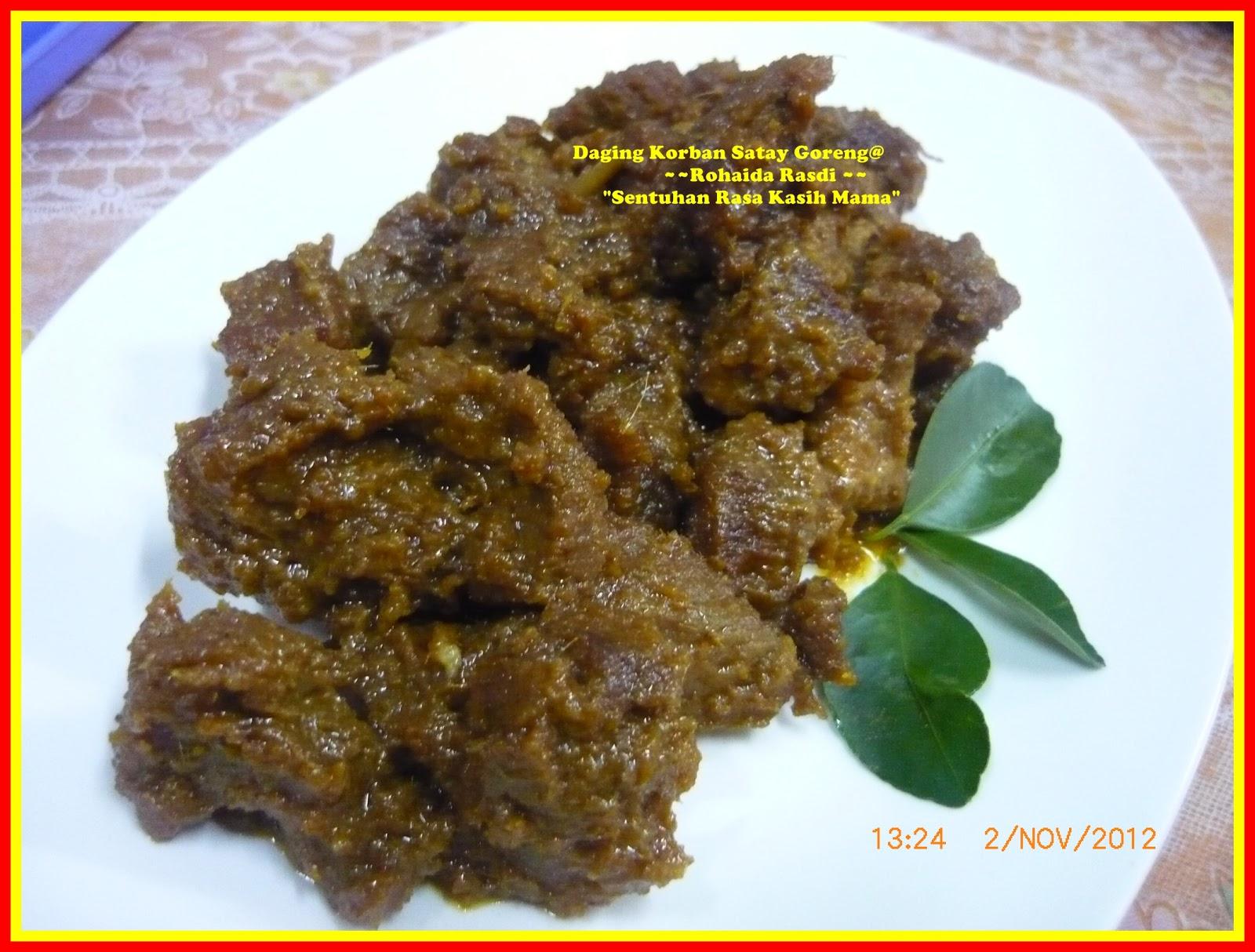"""""""Sentuhan RasaKasihMama"""": Daging Satay Goreng ....Resepi ..."""
