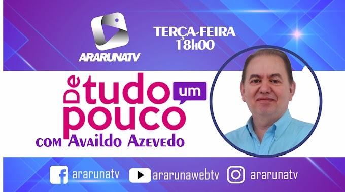 Availdo Azevedo estreia programa nesta terça-feira (15) na ArarunaTV