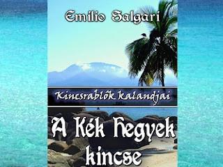 A kék hegyek kincse Emilio Salgari kalandregénye