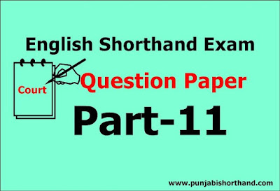 English Shorthand Exam Question Paper Part-11
