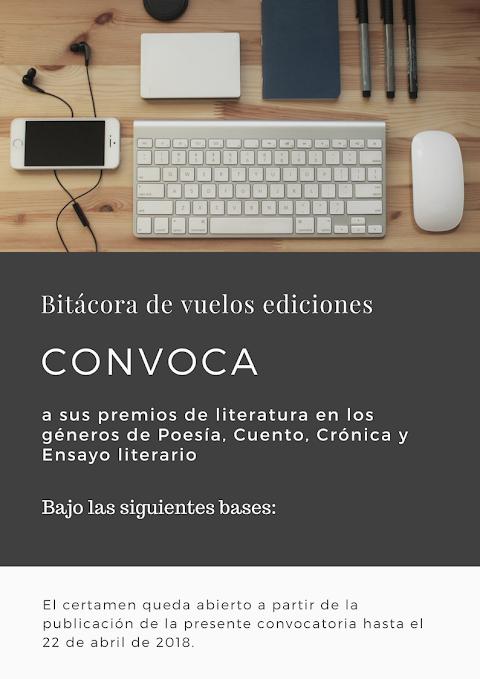 CONVOCATORIA Premios de literatura Bitácora de vuelos ediciones en los géneros de Poesía, Cuento, Crónica y Ensayo literario